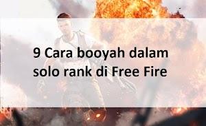 Langsung Jadi Pro! inilah 9 Cara booyah dalam solo rank di Free Fire