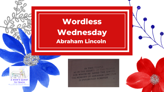 Text: Wordless Wednesday: Abraham Lincoln; flowers in background