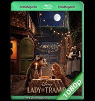 LA DAMA Y EL VAGABUNDO (2019) WEB-DL 1080P HD MKV ESPAÑOL LATINO