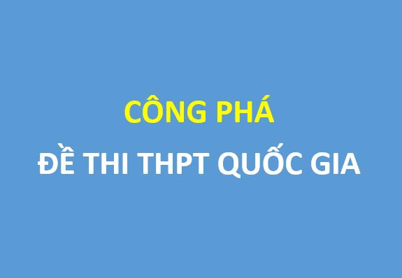 Công phá đề thi THPT quốc gia môn toán