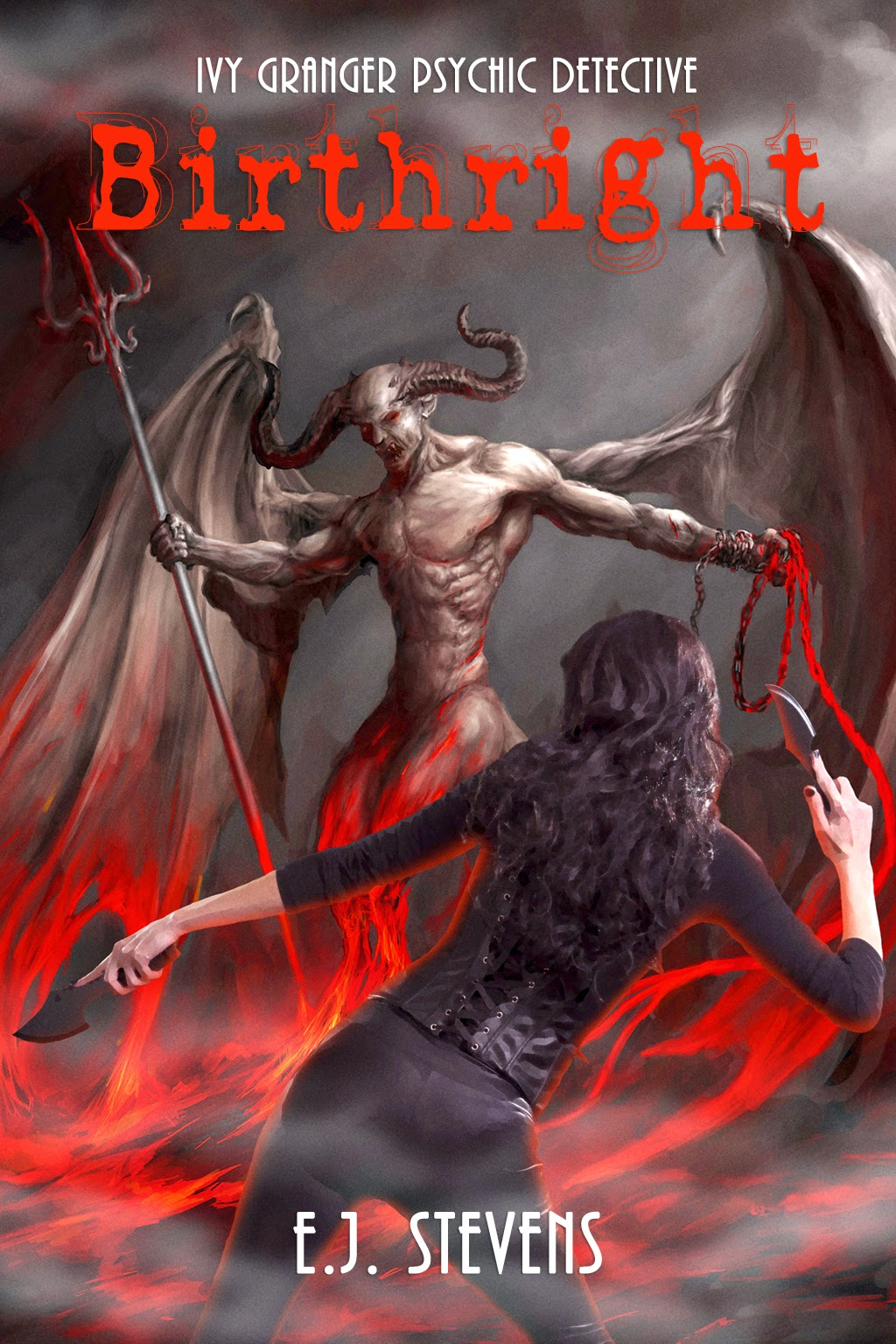 Cover Reveal Birthright by E.J. Stevens an Ivy Granger Urban Fantasy Novel