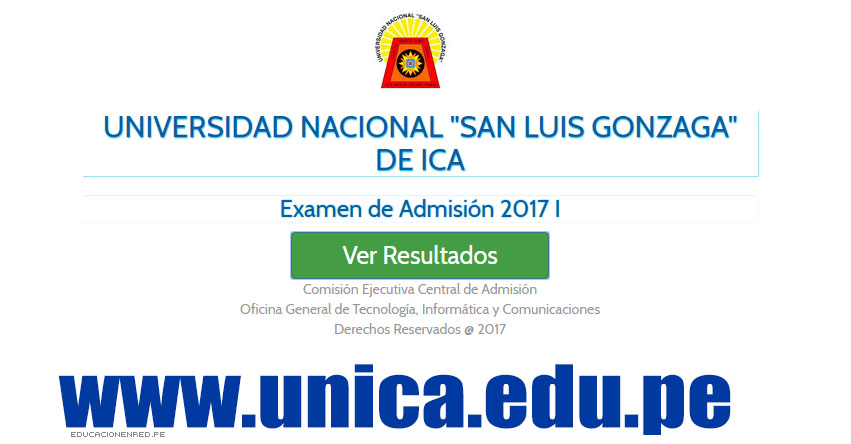UNICA Publicó Resultados Examen Admisión 2017-I (Domingo 16 Julio) Ingresantes por Carrera Profesional - Universidad Nacional San Luis Gonzaga de Ica - www.unica.edu.pe