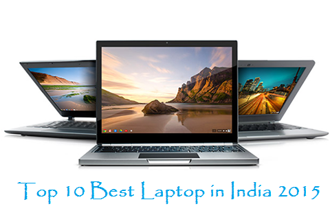 Top 10 Best Laptop in India 2015