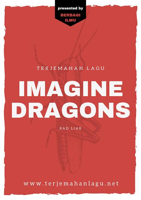 terjemahan-lagu-imagine-dragons-bad-liar