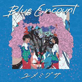 [Lirik+Terjemahan] BLUE ENCOUNT - Yumemigusa (Pohon Sakura)