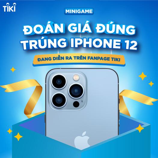 ĐOÁN ĐÚNG GIÁ IPHONE 13 - TRÚNG NGAY IPHONE 12