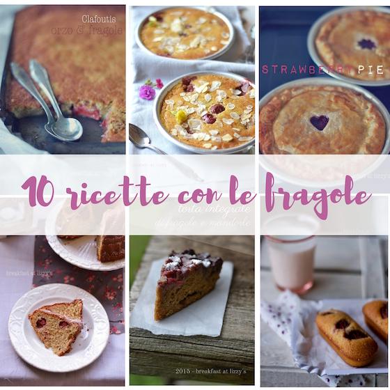 10 ricette con le fragole
