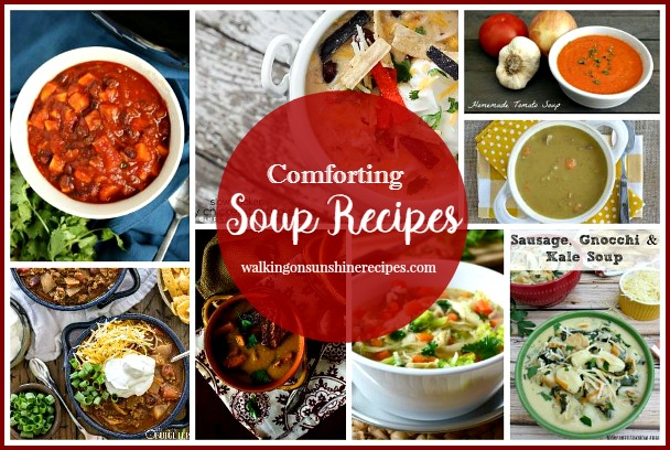Comforting Soup Recipes and Delicious Dishes Party from Walking on Sunshine Recipes