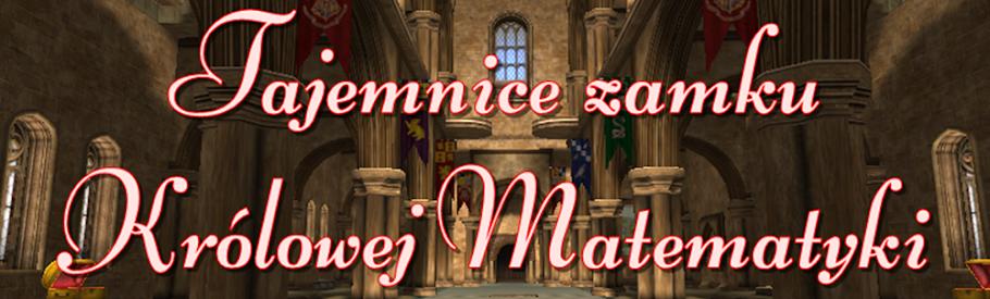 Tajemnice zamku Królowej Matematyki