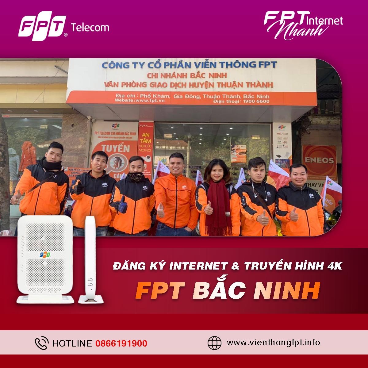 Đăng ký Internet FPT Bắc Ninh - Miễn phí hòa mạng - Tặng 2 tháng cước
