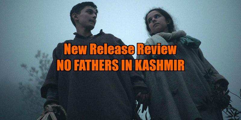 no fathers in kashmir review