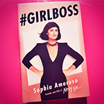 Lessons From <br />#Girlboss