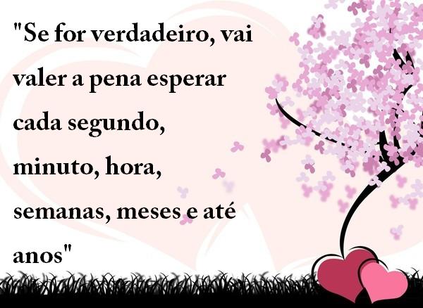 """Te Amarei De Janeiro A Janeiro Até O Mundo Acabar: Belas Frases De Amor: """"Se For Verdadeiro, Vai Valer A Pena"""