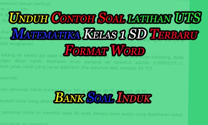 Unduh Contoh Soal Latihan UTS Matematika Kelas 1 SD Kurikulum 2013 - October 17, 2016 at 08:03PM