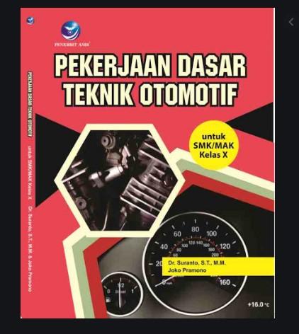 Soal Pekerjaan Dasar Teknik Otomotif (PDTO) Kelas X berbasis AKM dan HOTS