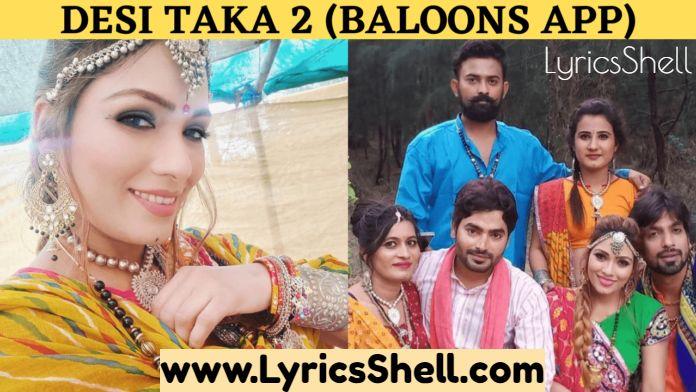 Desi Tadka 2 Web Series (2020) Balloons App: Cast, All Episodes Online, Release Date, Watch Online
