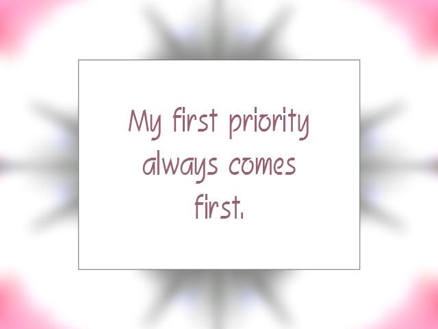 PRIORITIES affirmation