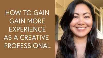 How to gain more experience as a creative professional - Diane Pascual - The= Gypsy Goddess