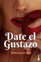 Date el gustazo   Silvia García Ruiz   Booket
