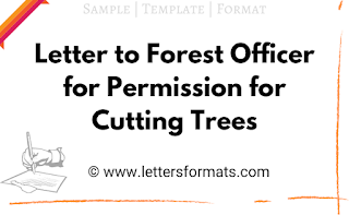 letter to forest officer for cutting tree