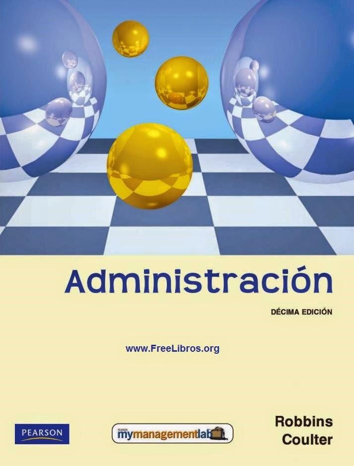 Administración, 10ma Edición – Stephen P. Robbins