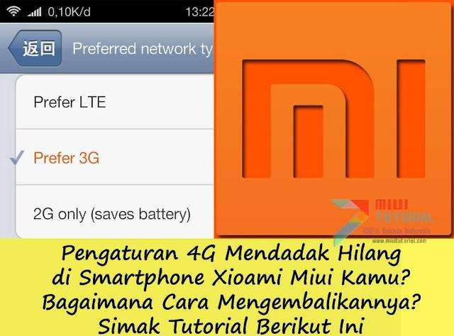Pengaturan 4G Mendadak Hilang di Smartphone Xioami Miui Kamu? Bagaimana Cara Mengembalikannya? Simak Tutorial Berikut Ini