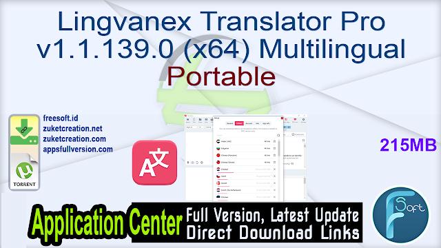 Lingvanex Translator Pro v1.1.139.0 (x64) Multilingual Portable