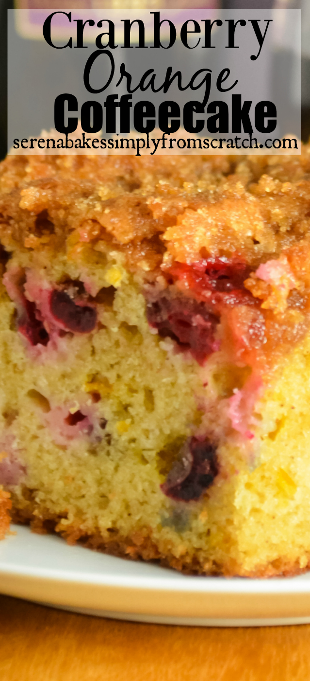 Cranberry Orange Coffeecake serenabakessimplyfromscratch.com