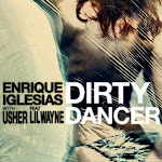 Enrique Iglesias - Dirty Dancer (with Usher) [feat. Lil Wayne] - Single Cover