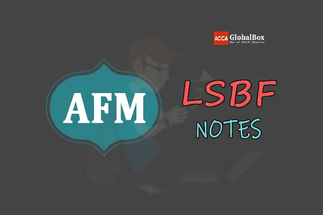 P4 (AFM) - Notes - by LSBF | Advanced Financial Management | ACCA