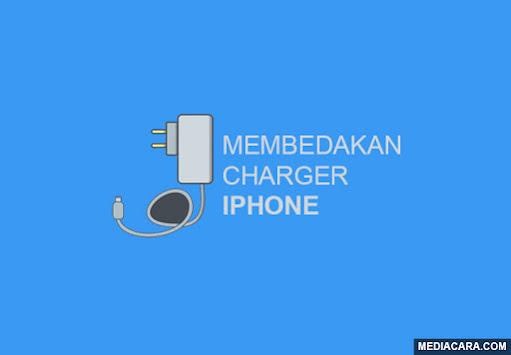 Membedakan charger iphone original vs kw