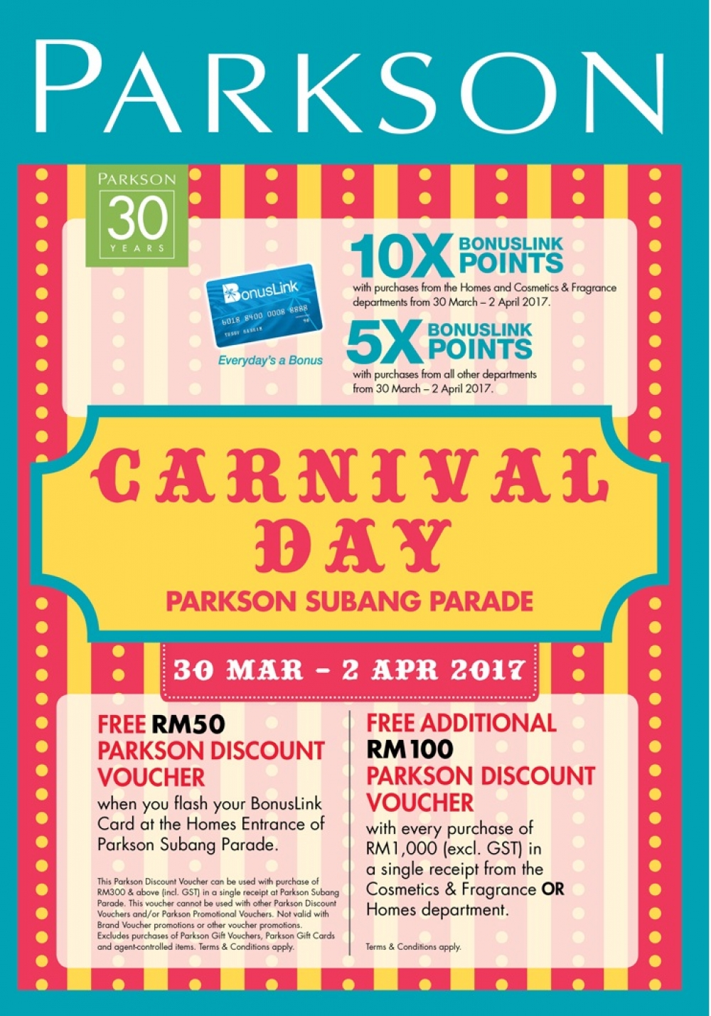 BonusLink Card Member Rewards: Parkson Carnival Day Free RM50/RM100 Discount  Vouchers, 10X/5X Points... @ Subang Parade Until 2 April 2017  Free Discount Vouchers