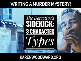 The Detective's Sidekick: 3 Character Types