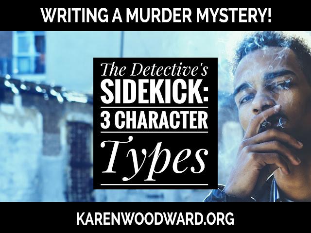 The Detective's Sidekick: 3 Character Types
