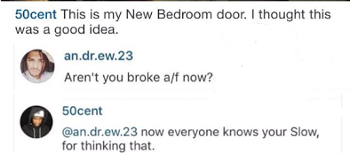 50 50 Cent comes for fan who said he is broke