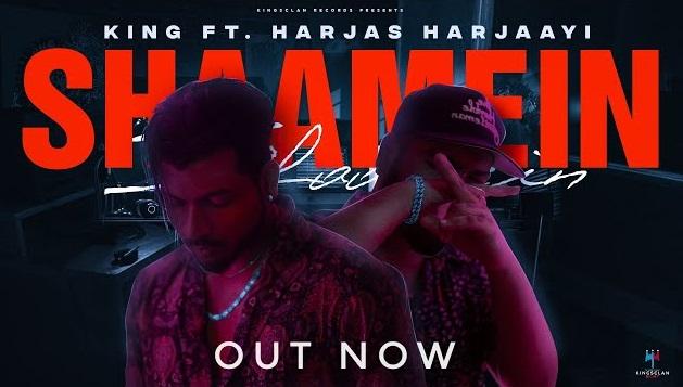 Shaamein Lyrics - King Ft Harjas Harjaayi