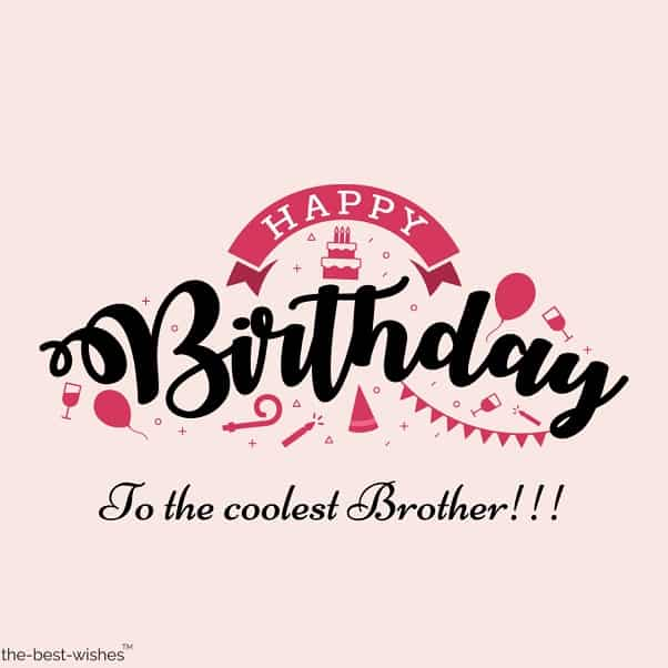 i wish you happy birthday brother