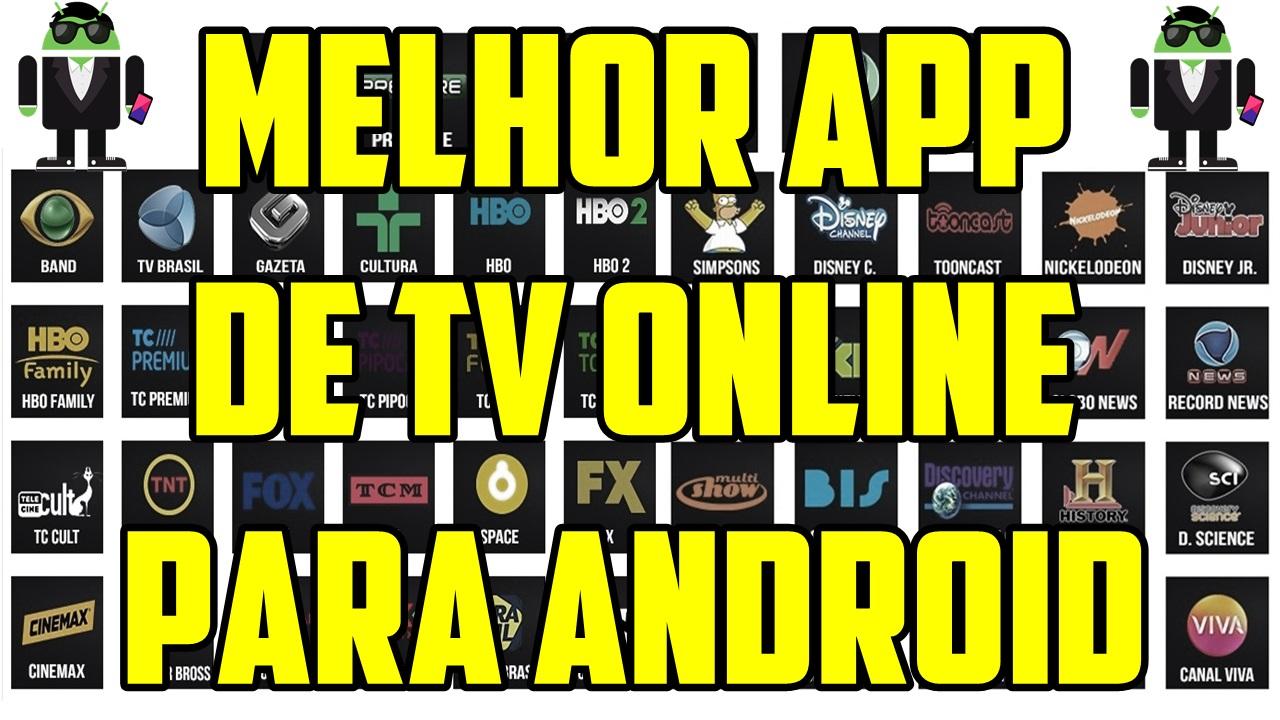 Melhor App para Assistir TV ONLINE no Android ATUALIZADO ...