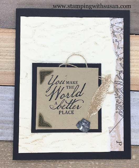Stampin' Up!, Beautiful World, World of Good Suite, www.stampingwithsusan.com, Old World Paper Embossing Folder,
