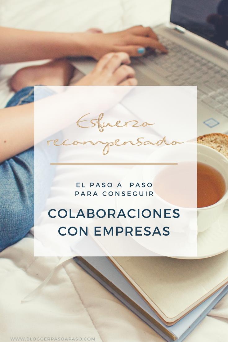 cONSIGUE COLABORACIONES CON EMPRESAS COMO BLOGGER PASO A PASO como ganar dinero como blogger