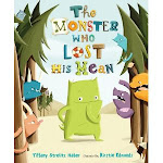 THE MONSTER WHO LOST HIS MEAN (Henry Holt, 2012)