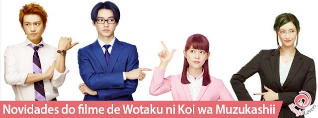 Novidades do filme live-action de Wotaku ni Koi wa Muzukashii