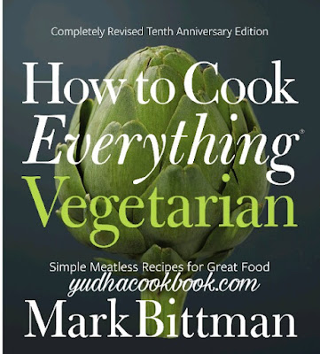Download ebook HOW TO COOK EVERYTHING VEGETARIAN : Completely Revised Tenth Anniversary Edition