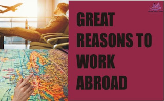 GREAT REASONS TO WORK ABROAD