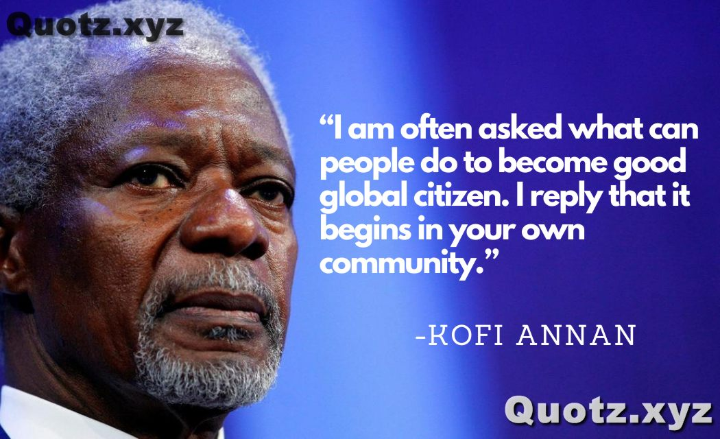 Famous Kofi Annan quotes about Globalisation, humanity, peace, united nations, and motivational with Quotes images.