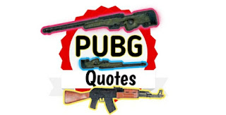 About  Pubg Mobile Quotes