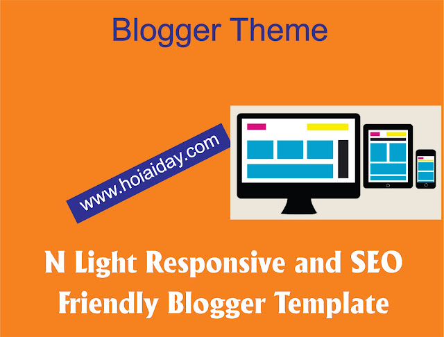 [BLOGGER] - THEME N LIGHT RESPONSIVE AND SEO FRIENDLY FOR BLOGGER