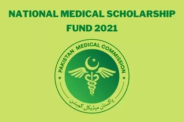 National Medical Scholarship Fund 2021