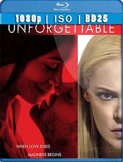 Unforgettable (2017) BD25[1080p] Latino [GoogleDrive] SilvestreHD