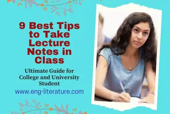 9 Best Tips to Take Lecture Notes in Class : Ultimate Guide for College and University Students